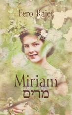 E-kniha: Miriam - Autentický príbeh z nedávnych slovenských dejín