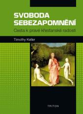 E-kniha: Svoboda sebezapomnění - Cesta k pravé křesťanské radosti