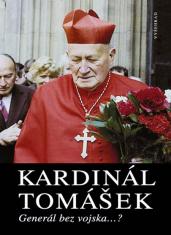 E-kniha: Kardinál Tomášek - Život kardinála Tomáška na podkladě historických událostí