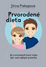 E-kniha: Prvorodené dieťa - Aj z nevítaných hostí môžu byť vaši najlepší priatelia