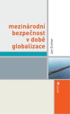 E-kniha: Mezinárodní bezpečnost v době globalizace