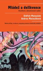 E-kniha: Mládež a delikvence - Možné příčiny, struktura, programy prevence kriminality mládeže