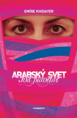 E-kniha: Arabský svet - iná planéta?