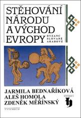 E-kniha: Stěhování národů a východ Evropy - Byzanc, Slované a Arabové
