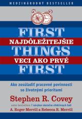 E-kniha: Najdôležitejšie veci ako prvé - Ako zosúladiť pracovné povinnosti so životnými prioritami