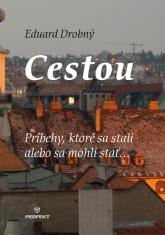 E-kniha: Cestou - Príbehy, ktoré sa stali alebo sa mohli stať...