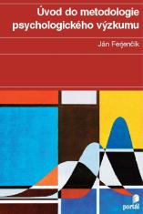 E-kniha: Úvod do metodologie psychologického výzkumu - Jak zkoumat lidskou duši