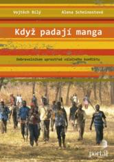 E-kniha: Když padají manga - Dobrovolníkem uprostřed válečného konfliktu