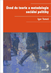 E-kniha: Úvod do teorie a metodologie sociální politiky