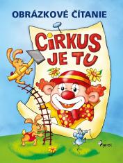 E-kniha: Cirkus je tu - Obrázkové čítanie