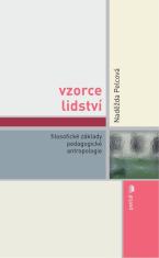 E-kniha: Vzorce lidství - Filosofické základy pedagogické antropologie