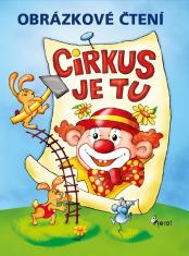 E-kniha: Obrázkové čtení - Cirkus je tu