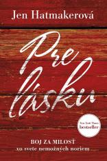 E-kniha: Pre lásku - Boj za láskavosť vo svete nemožných noriem