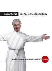 E-kniha: Náš António - Kázne, rozhovory, fejtóny