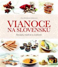 E-kniha: Vianoce na Slovensku - Recepty, tradície a zvyklosti