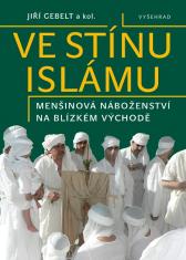 E-kniha: Ve stínu islámu - Menšinová náboženství na Blízkém východě