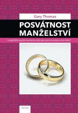 E-kniha: Posvátnost manželství - Co když Bůh zamýšlel manželství spíše jako cestu ke svatosti než ke štěstí?