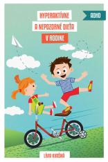E-kniha: Hyperaktívne a nepozorné dieťa v rodine - Účinné výchovné postupy