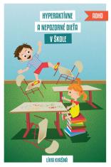 E-kniha: Hyperaktívne a nepozorné dieťa v škole - Preventívny systém MOST
