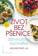 E-kniha: Život bez pšenice - 30 minutová kuchařka