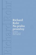 E-kniha: Na prahu proměny - 365 meditací od známého autora knih o mužské spiritualitě a iniciaci