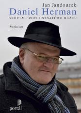 E-kniha: Herman Daniel - Srdcem proti ostnatému drátu - Rozhovor Jana Jandourka s Danielem Hermanem