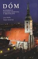Dóm - Katedrála svätého Martina v Bratislave