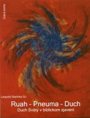 E-kniha: Ruah - Pneuma - Duch - Duch Svätý v biblickom zjavení