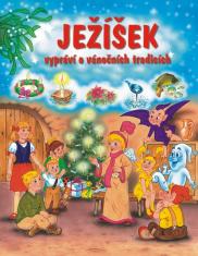E-kniha: Ježíšek vypráví o vánočních tradicích