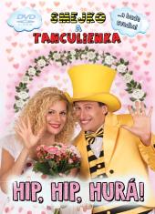 DVD: Hip, Hip, Hurá! - ...a bude svadba!