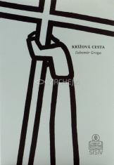 Krížová cesta (pokoncilová) - a ilustráciami Ladislava Záborského