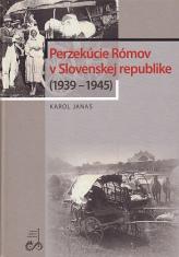 Perzekúcie Rómov v Slovenskej republike (1939 - 1945)