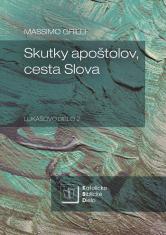 Skutky apoštolov, cesta Slova - Lukášovo dielo 2