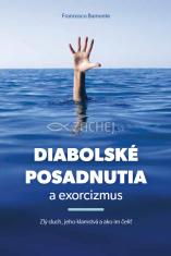 E-kniha: Diabolské posadnutia a exorcizmus - Zlý duch, jeho klamstvá a ako im čeliť