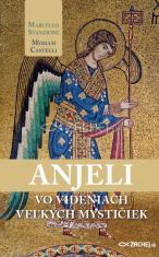 E-kniha: Anjeli vo videniach veľkých mystičiek