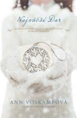 E-kniha: Najväčší Dar - Rozbaľovanie celého ľúbostného príbehu Vianoc