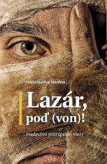 E-kniha: Lazár, poď (von)! - Svedectvo potrápenej viery