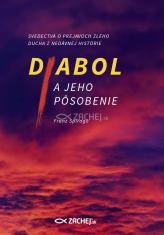 E-kniha: Diabol a jeho pôsobenie - Svedectvá o prejavoch zlého ducha z nedávnej histórie
