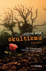 E-kniha: Ničivá sila okultizmu - Ako rozpoznávať taktiku zlého ducha