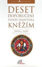 Deset doporučení papeže Františka kněžím