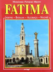Fatima - mariánske pútnické miesto - Jaskyne - Batalha - Alcobaça - Nazaré
