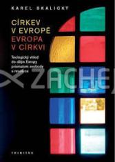 Církev v Evropě, Evropa v církvi