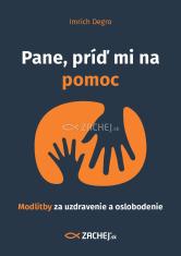 E-kniha: Pane, príď mi na pomoc - Modlitby za uzdravenie a oslobodenie