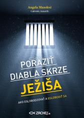 E-kniha: Poraziť diabla skrze Ježiša - Ako oslobodzovať a oslobodiť sa