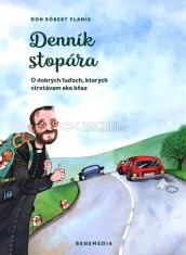 Denník stopára - O dobrých ľuďoch, ktorých stretávam ako kňaz