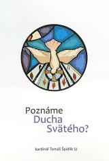 Poznáme Ducha Svätého?
