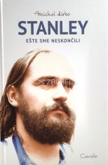 Stanley - Ešte sme neskončili