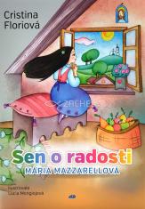 Sen o radosti - Mária Mazzarellová