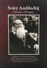 Svätý Amfilochij - Charbel z Ukrajiny
