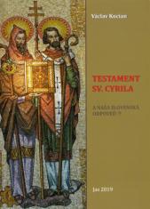Testament sv. Cyrila - A naša slovenská odpoveď?!